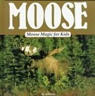 Moose Magic for Kids
